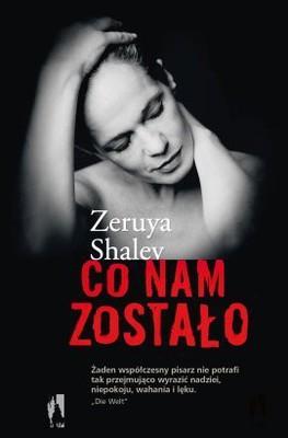 Zeruya Shalev - Co nam zostało
