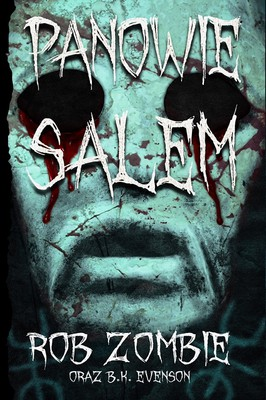 Rob Zombie - Panowie Salem / Rob Zombie - The Lords of Salem