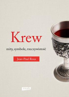 Jean-Paul Roux - Krew / Jean-Paul Roux - La sangre