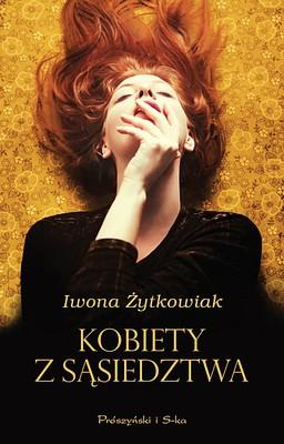 Iwona Żytkowiak - Kobiety z sąsiedztwa