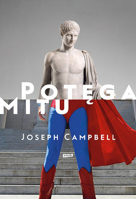 Joseph Campbell - Potęga mitu / Joseph Campbell - The power of Myth