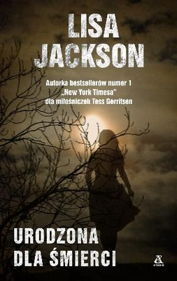 Lisa Jackson - Urodzona dla śmierci