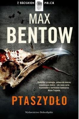 Max Bentow - Ptaszydło / Max Bentow - Der Federmann