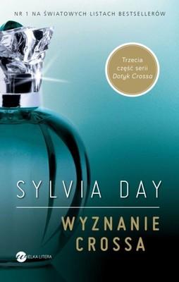 Sylvia Day - Wyznanie Crossa / Sylvia Day - Entwined with You