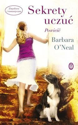 Barbara O'Neal - Sekrety uczuć / Barbara O'Neal - The Secret of Everything
