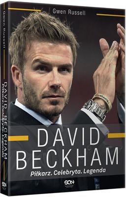 Gwen Russell - David Beckham. Piłkarz. Celebryta. Legenda / Gwen Russell - Arise Sir David Beckham