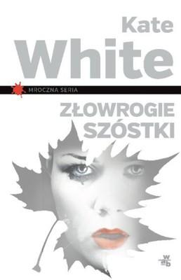 Kate White - Złowrogie szóstki