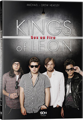 Michael Heatley, Drew Heatley - Kings of Leon. Sex on Fire