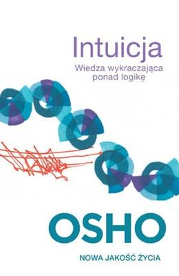 Osho - Intuicja / Osho - The Scarpetta Factor