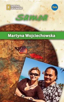 Martyna Wojciechowska - Samoa. Kobieta na krańcu świata