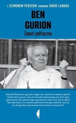 Szimon Peres, David Landau - Ben Gurion. Żywot polityczny