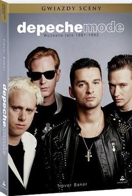 Trevor Baker - Depeche Mode. Wczesne lata 1981-1993 / Trevor Baker - Depeche Mode: The Early Years 1981-1993