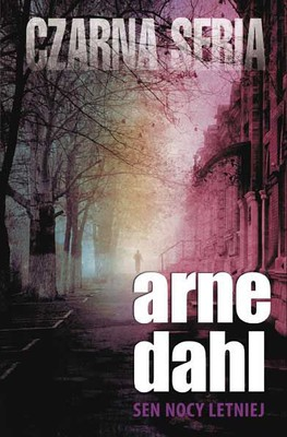 Arne Dahl - Sen nocy letniej / Arne Dahl - Midsummer Night's Dream