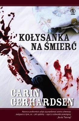Carin Gerhardsen - Kołysanka na śmierć / Carin Gerhardsen - Vyssan lull