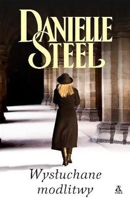 Danielle Steel - Wysłuchane modlitwy / Danielle Steel - Answered Prayers