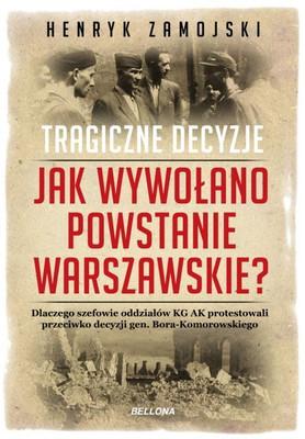 Henryk Zamojski - Tragiczne decyzje