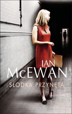 Ian McEwan - Słodka przynęta / Ian McEwan - Sweet Tooth