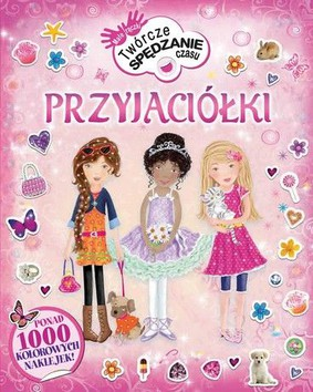 Lisa Miles - Przyjaciółki / Lisa Miles - Creative Sticker Play: Pretty Things