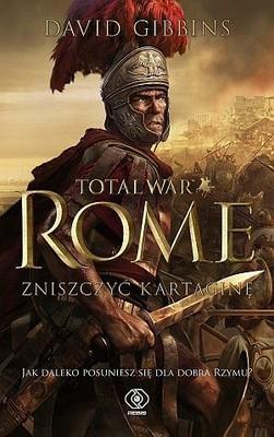 David Gibbins - Total War: Rome. Zniszczyć Kartaginę