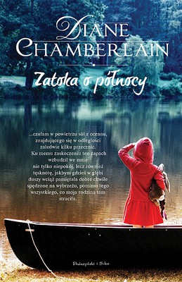 Diane Chamberlain - Zatoka o północy / Diane Chamberlain - The Bay at Midnight