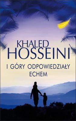 Khaled Hosseini - I góry odpowiedziały echem / Khaled Hosseini - And the mountains echoed