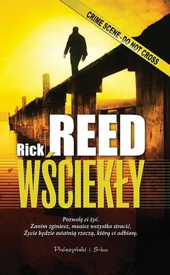 Rick Reed - Wściekły / Rick Reed - The Cruelest Cut