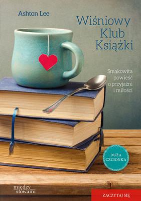 Ashton Lee - Wiśniowy klub książki