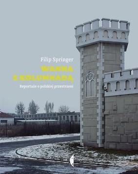 Filip Springer - Wanna z kolumnadą