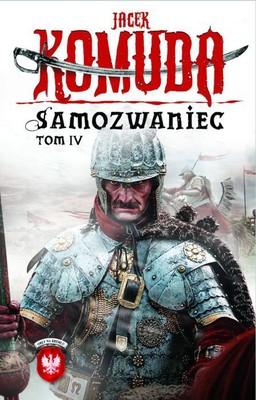 Jacek Komuda - Samozwaniec. Tom 4