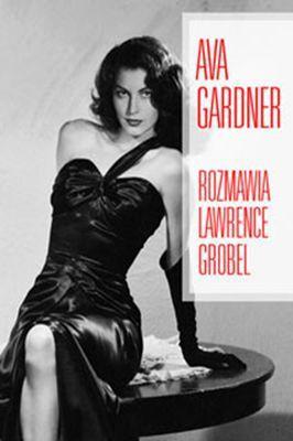 Lawrence Grobel - Ava Gardner