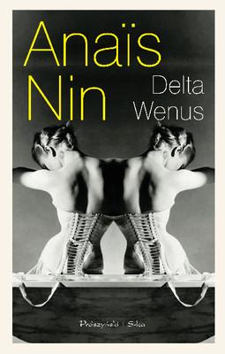 Anaïs Nin - Delta Wenus / Anaïs Nin - Delta of Venus