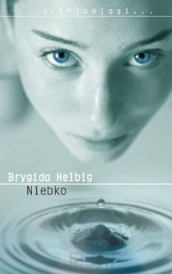 Brygida Helbig - Niebko
