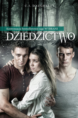 C.J. Daugherty - Dziedzictwo / C.J. Daugherty - The Van Alen Legacy