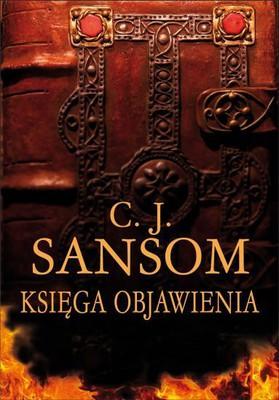 C.J. Sansom - Księga objawienia / C.J. Sansom - Revelation