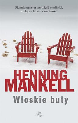 Henning Mankell - Włoskie buty / Henning Mankell - Italienska skor