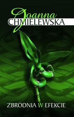 Joanna Chmielewska - Zbrodnia w efekcie