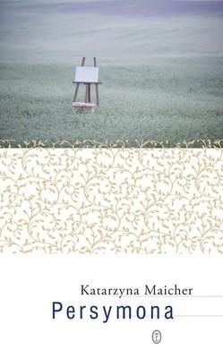 Katarzyna Maicher - Persymona