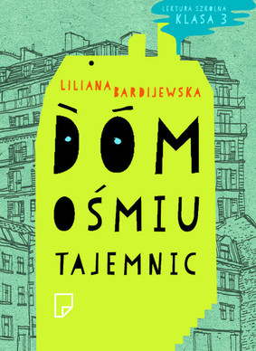 Liliana Bardijewska - Dom ośmiu tajemnic