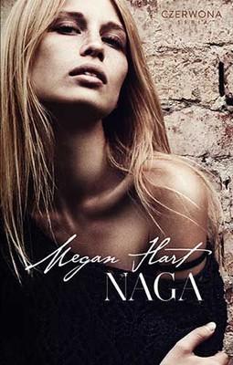Megan Hart - Naga / Megan Hart - Naked