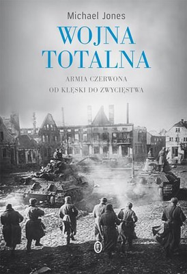 Michael Jones - Wojna totalna / Michael Jones - Total War
