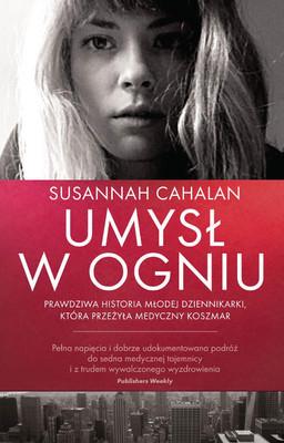 Susannah Cahalan - Umysł w ogniu / Susannah Cahalan - Brain on Fire