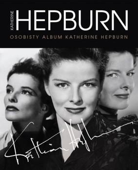 Tricia Wright - Katherine Hepburn. Osobisty album