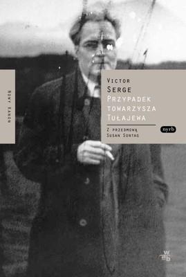 Victor Serge - Sprawa Tułajewa