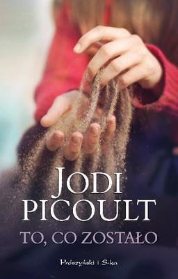 Jodi Picoult - To, co zostało / Jodi Picoult - The Storyteller