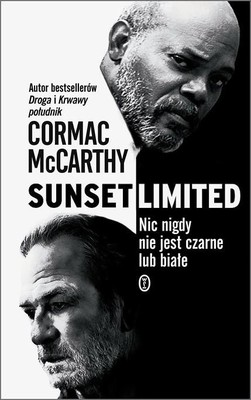 Cormac McCarthy - Sunset Limited / Cormac McCarthy - The Sunset Limited