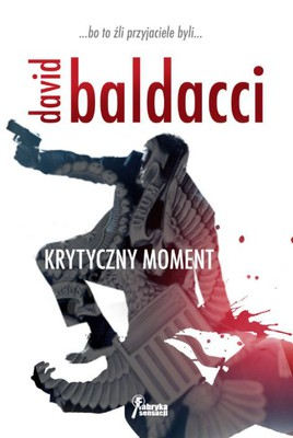 David Baldacci - Krytyczny moment / David Baldacci - Split Second