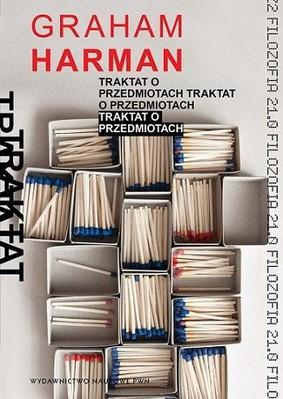 Graham Harman - Traktat o przedmiotach / Graham Harman - The Quadruple Object.