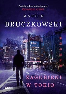 Marcin Bruczkowski - Zagubieni w Tokio