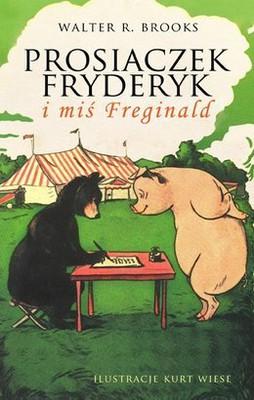 Walter R. Brooks - Prosiaczek Fryderyk i miś Freginald / Walter R. Brooks - The Story of Freginald