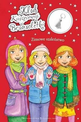 Agnieszka Skórzewska - Zimowe szaleństwo. Klub Księżycowej Bransoletki
